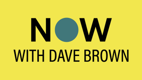 Yellow image with the words now with dave brown linking to external page for podcast series.